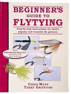 Beginners Guide to Flytying (Book) - Chris Mann & Terry Griffins