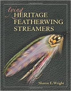 Tying Heritage Featherwing Streamers by Sharon E Wright