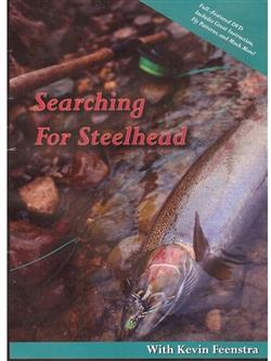 searching for steelhead - Kevin Feenstra