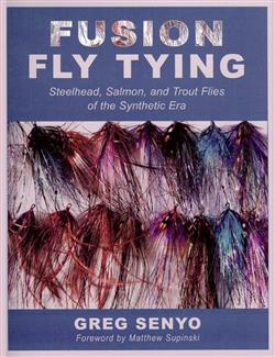 FUSION FLY TYING - GREG SENYO