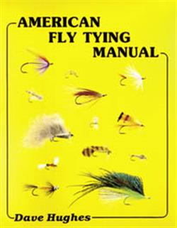 American fly tying manual - Dave Hughes