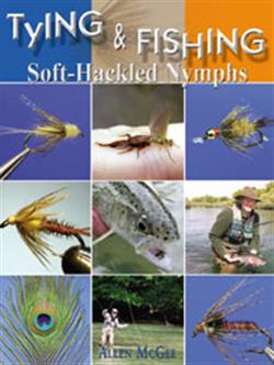 Tying & fishing soft hackled nymphs - Alan Mcgee